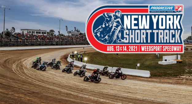 The American Flat Track New York Short Track event will now be a doubleheader at Weedsport Speedway.
